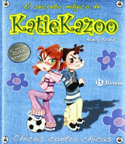 Chicos contra chicas / Girls Don't Have Cooties (El Secreto Magico De Katie Kazoo / Katie Kazoo, Switcheroo) (Spanish Edition) (8421697439) by Nancy E. Krulik