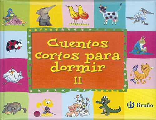 9788421697528: 2: Cuentos cortos para dormir Volumen II (Castellano - A Partir De 3 Años - Cuentos - Cuentos Cortos)