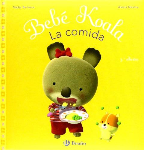 9788421697542: Bebe koala, la comida/ Baby Koala, Eats (Spanish Edition)