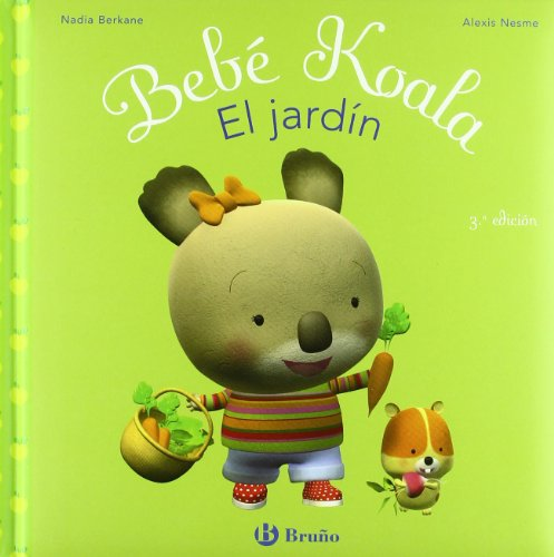 9788421697566: Bebe koala, el jardin/ Baby Koala, In The Garden (Spanish Edition)