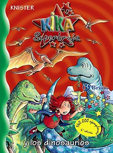 9788421697597: Kika Superbruja y los dinosaurios (Castellano - A Partir De 8 Años - Personajes - Kika Superbruja)