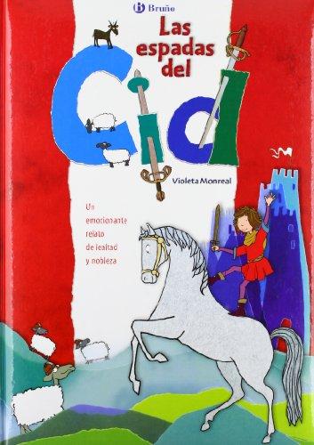 9788421697603: Las espadas del Cid/ El Cid Swords (Spanish Edition)
