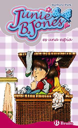 Junie B. Jones es una espia (Spanish Edition) (8421697625) by Barbara Park; Denise Brunkus