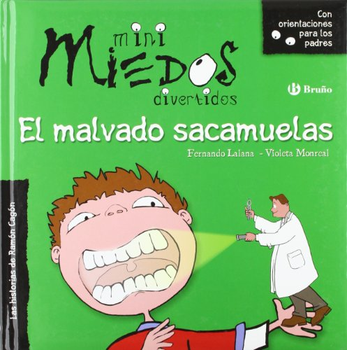 9788421697658: El malvado sacamuelas (Castellano - Bruño - Minimiedos)