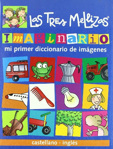 9788421697740: Imaginario Las Tres Mellizas (castellano-inglés): Mi primer diccionario de imágenes (Castellano - Bruño - Tres Mellizas)