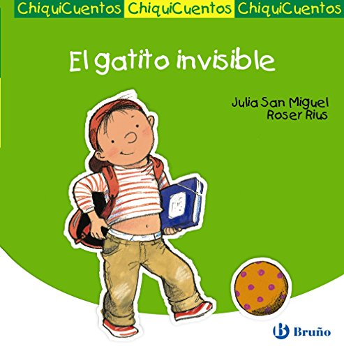 9788421697818: El gatito invisible / The Invisible Kitten (Chiquicuentos / Little Stories) (Spanish Edition)