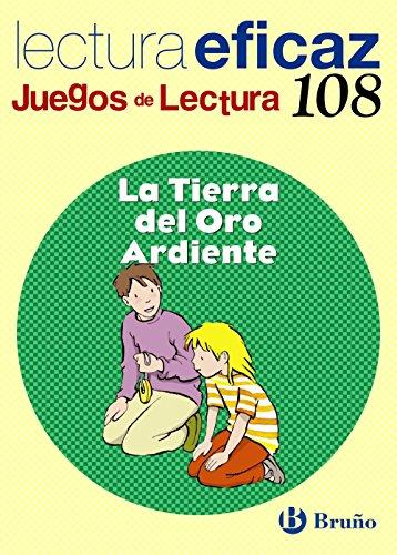 9788421698051: La Tierra del Oro Ardiente Juego Lectura (Castellano - Material Complementario - Juegos De Lectura) - 9788421698051