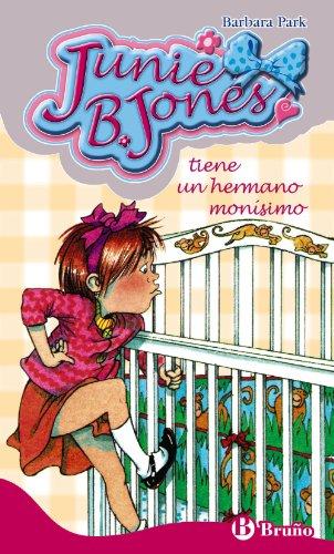 9788421698488: Junie B. Jones tiene un hermano monísimo (Castellano - A Partir De 6 Años - Personajes Y Series - Junie B. Jones)