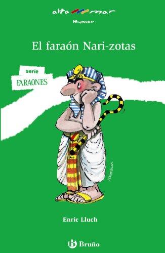 9788421698617: El faraón Nari-zotas / The Pharaoh Big-nose (Altamar / At See) (Spanish Edition)
