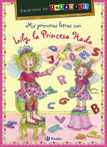 9788421699539: Mis primeras letras con Lily, la Princesa Hada