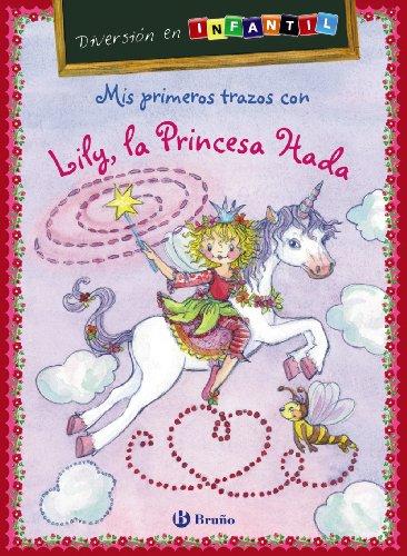 9788421699553: Mis primeros trazos con Lily, la Princesa Hada: Diversión en INFANTIL