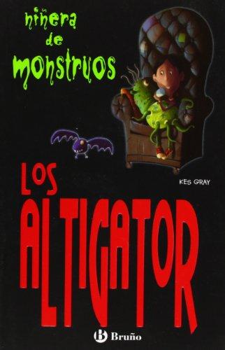 9788421699768: Los Altigator (Ninera De Monstruos) (Spanish Edition)