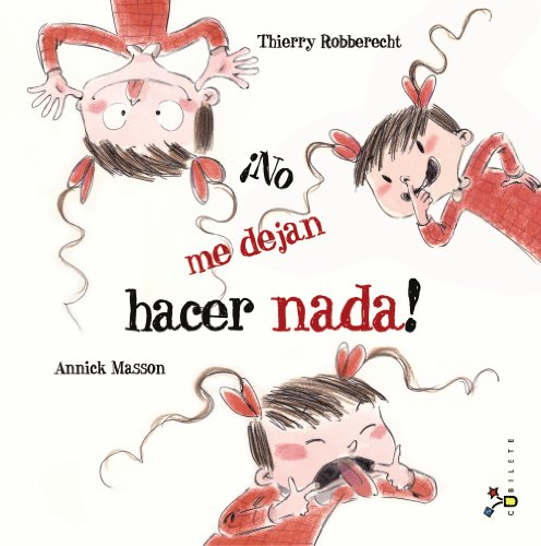 9788421699959: ¡No me dejan hacer nada! / Do not let me do anything! (Spanish Edition)