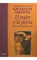 9788421720486: El Poder Y Las Gloria (Spanish Edition)