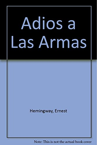 9788421723869: Adios a Las Armas (Spanish Edition)