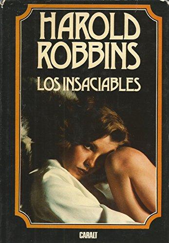9788421724408: LOS INSACIABLES (SPANISH EDITION)