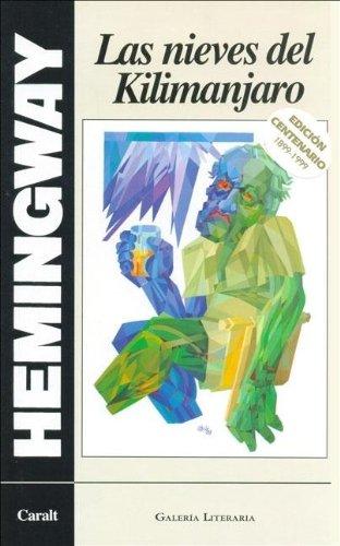 9788421725405: Las Nieves del Kilimanjaro (Spanish Edition)