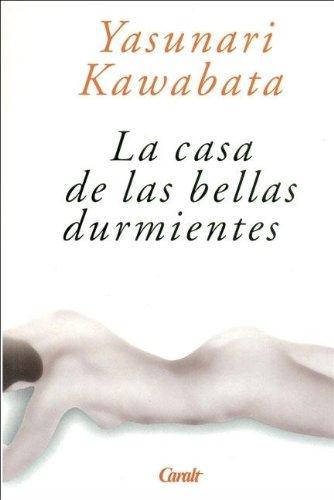 9788421726082: La Casa de Las Bellas Durmientes (Spanish Edition)