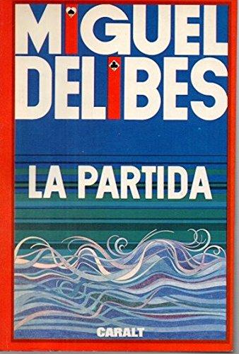 La partida: Delibes, Miguel