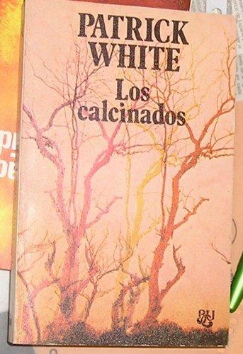9788421741474: Los Calcinados/the Burnt Ones