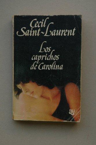 9788421742105: Los caprichos de Carolina