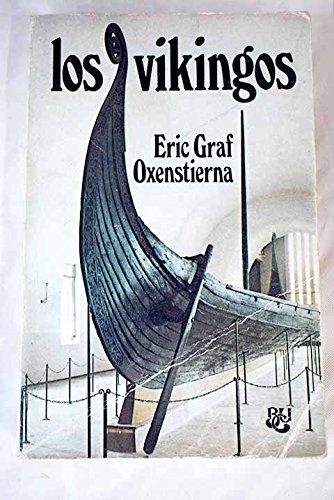 Los vikingos: Eric Graf Oxenstierna.