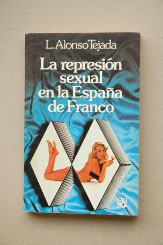 9788421742259: La represion sexual en la España de Franco