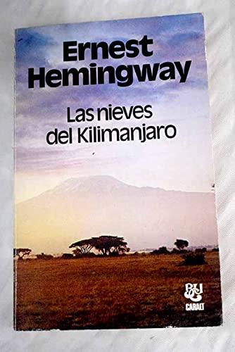 Las nieves del Kilimanjaro: Ernest Hemingway