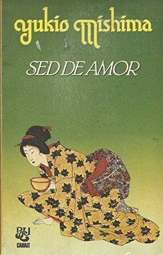 9788421743249: Sed De Amor