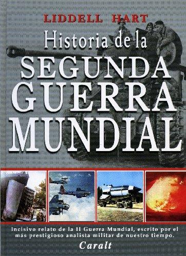 9788421757406: Historia de La Segunda Guerra Mundial (Spanish Edition)
