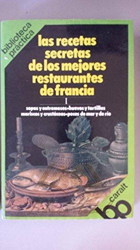 9788421764169: Recetas secretas de los mejores restaurantes franceses tomo I