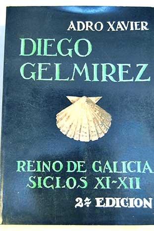 9788421806999: Diego Gelmirez: Reino de Galicia, siglos XI y XII