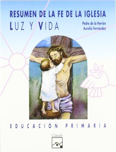 9788421813751: Luz y Vida. Resumen de la fe de la iglesia. Primaria (Mosaico) - 9788421813751