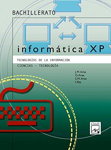 9788421831199: INFORMATICA XP TECNOLO. 04 BCH 1 CASALS