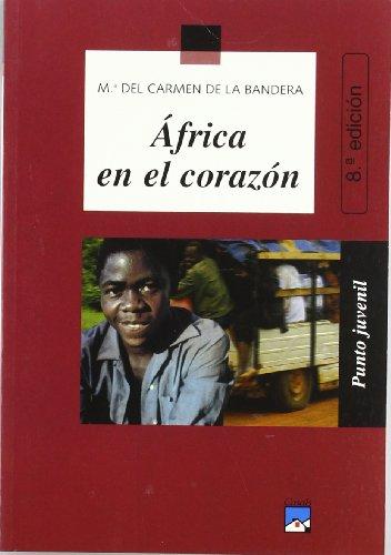 9788421831700: África en el corazón (Punto Juvenil)
