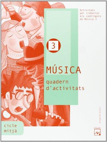 9788421833025: Música 3. Quadern d'activitats. Projecte Encaix - 9788421833025