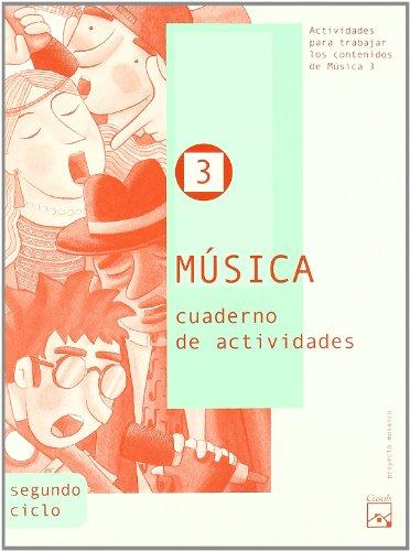 9788421833056: Música 3. Cuaderno de actividades (Mosaico) - 9788421833056