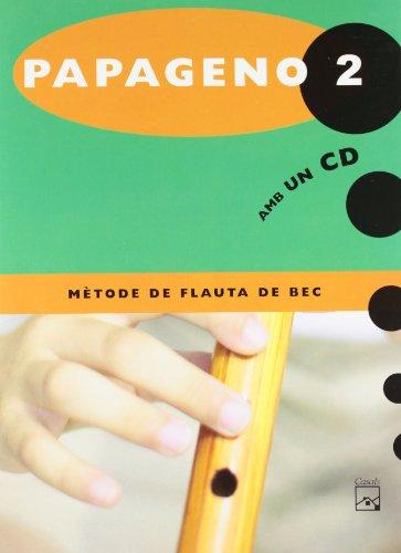 9788421833124: Papageno 2. Mètode de flauta de bec