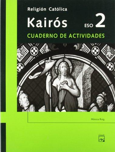 9788421835050: Kairós. Cuaderno de actividades. Religión Católica 2 ESO - 9788421835050