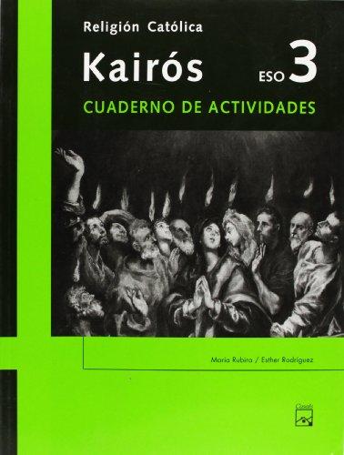 9788421835067: Kairós. Cuaderno de actividades. Religión Católica 3 ESO