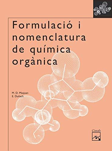 9788421836392: Formulació i nomenclatura de química orgà nica