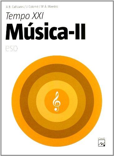 9788421837184: MUSICA 2CICLO ESO 2007 (LIBRO) TEMPO XXI (CASALS)