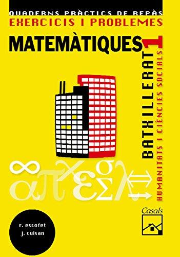 9788421837733: Exercicis i problemes 1. Matemà tiques. Humanitats i Ciències Socials Batxillerat (2008)