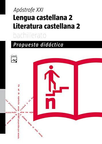 9788421840504: Propuesta didáctica Lengua castellana y Literatura 2. Apóstrofe XXI Bachillerato (Catalunya)