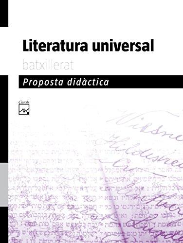 9788421840542: Proposta didàctica Literatura Universal Batxillerat (2009) - 9788421840542