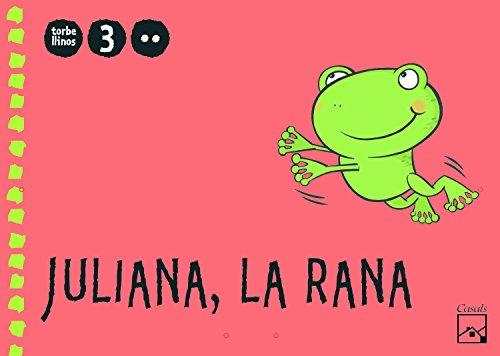 9788421841099: Juliana, la rana 2.º trimestre 3 años. Torbellinos - 9788421841099