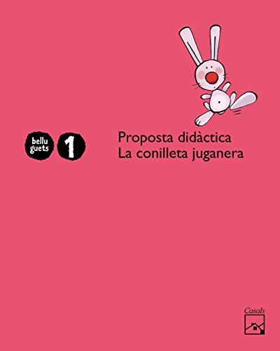 9788421843819: Proposta didàctica La Conilleta Juganera 1 any. Belluguets - 9788421843819