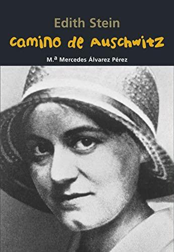 9788421848074: Camino de Auschwitz (Edith Stein)