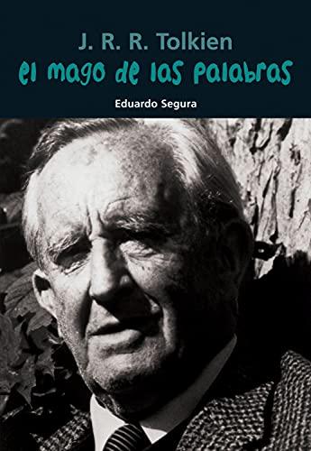 9788421848104: J. R. R. Tolkien. El mago de las palabras (Biografía joven)