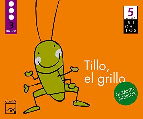 9788421851616: Tillo, el grillo. Tercer trimestre. 5 años.